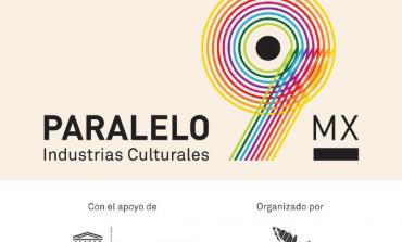 Paralelo 9MX, impulsando a las industrias culturales