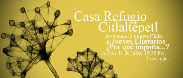 Jueves literarios en Casa Refugio Citlaltépetl