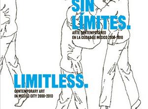 """Reúnen una década de arte contemporáneo en la Ciudad de México en """"Sin límites"""""""
