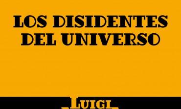 """Cuenta Luigi Amara historias de ocho personajes excéntricos en """"Los disidentes del universo"""""""