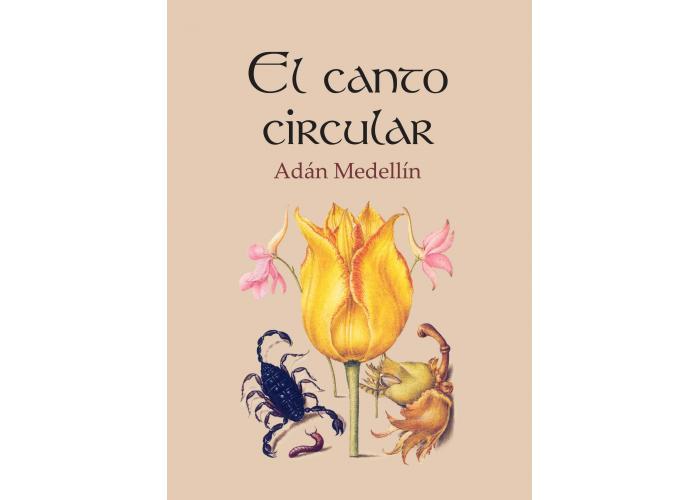 """#LunesdeLibros Adán Medellín provoca un encuentro con la muerte, en """"El canto circular"""""""