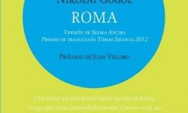 #LunesdeLibros Roma, la reconciliación de Nikolái Gógol con Rusia