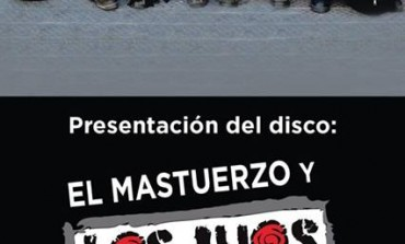 El Mastuerzo y Los Jijos del Maíz estrenan su primer disco en el Teatro de la Ciudad
