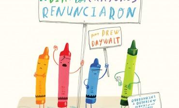 #LunesdeLibros ¿Qué pasaría si renunciaran los crayones? Drew Daywalt y Oliver Jeffers nos cuentan