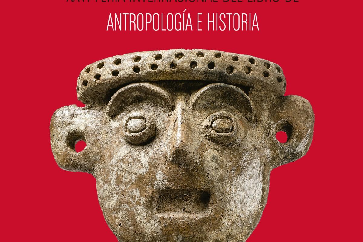 El pasado también se lee, en la Feria del Libro de Antropología e Historia