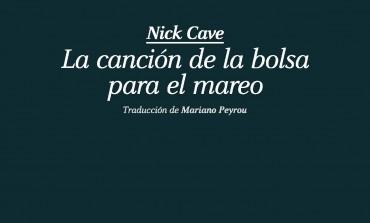 #LunesDeLibros Muchas bolsas para el mareo y un libro para encontrar a Nick Cave