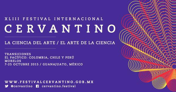 Ciencia y arte, juntos en el Festival Internacional Cervantino