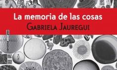 #LunesDeLibros Las gavetas imaginarias de Gabriela Jauregui