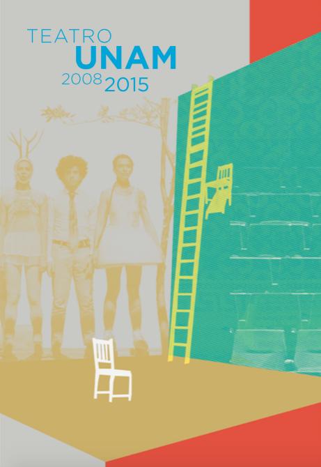 #ElTelónDeLaDiabla  Ocho años de Teatro UNAM: una memoria editada