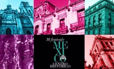 Cumple 30 años el Festival del Centro Histórico