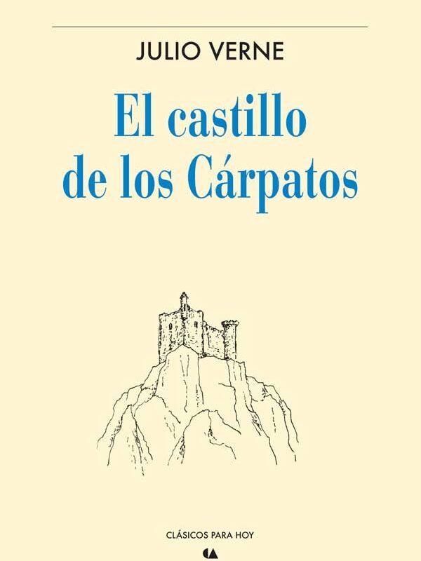 #LunesDeLibros ¿Quieres un viaje? ¡Hazlo leyendo! Julio Verne te lleva a El castillo de los Cárpatos