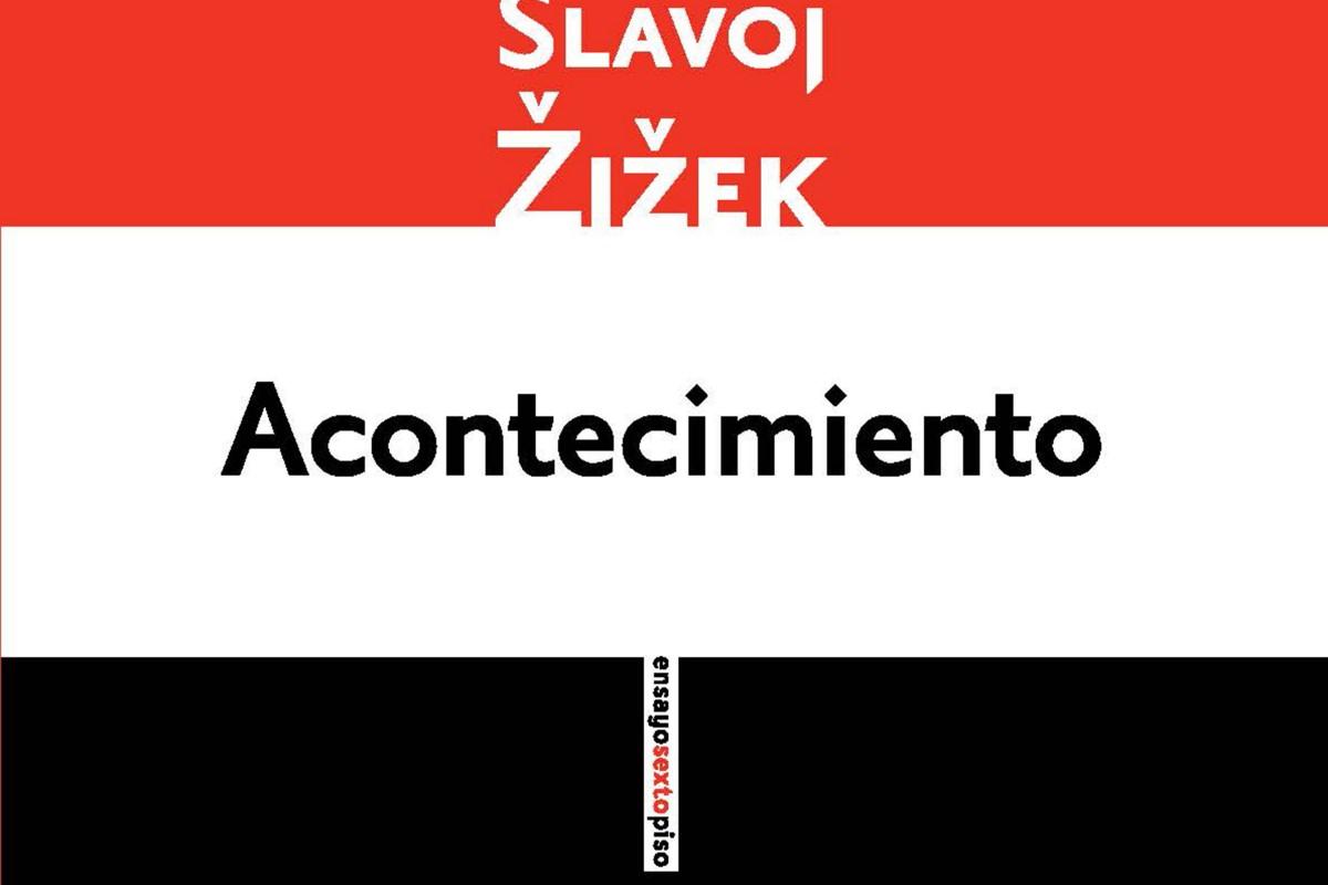 #LunesDeLibros Leer a Slavoj Žižek es todo un Acontecimiento