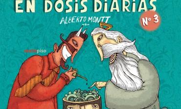 """#LunesDeLibros Alberto Montt nos receta """"En dosis diarias"""" humor que está más allá la cotidianeidad"""